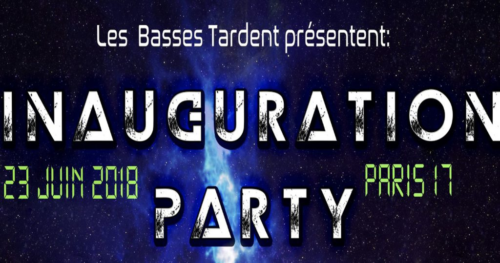 Inauguration Party by Les Basses Tardent