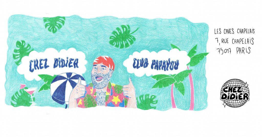 Chez Didier – Club Papayou